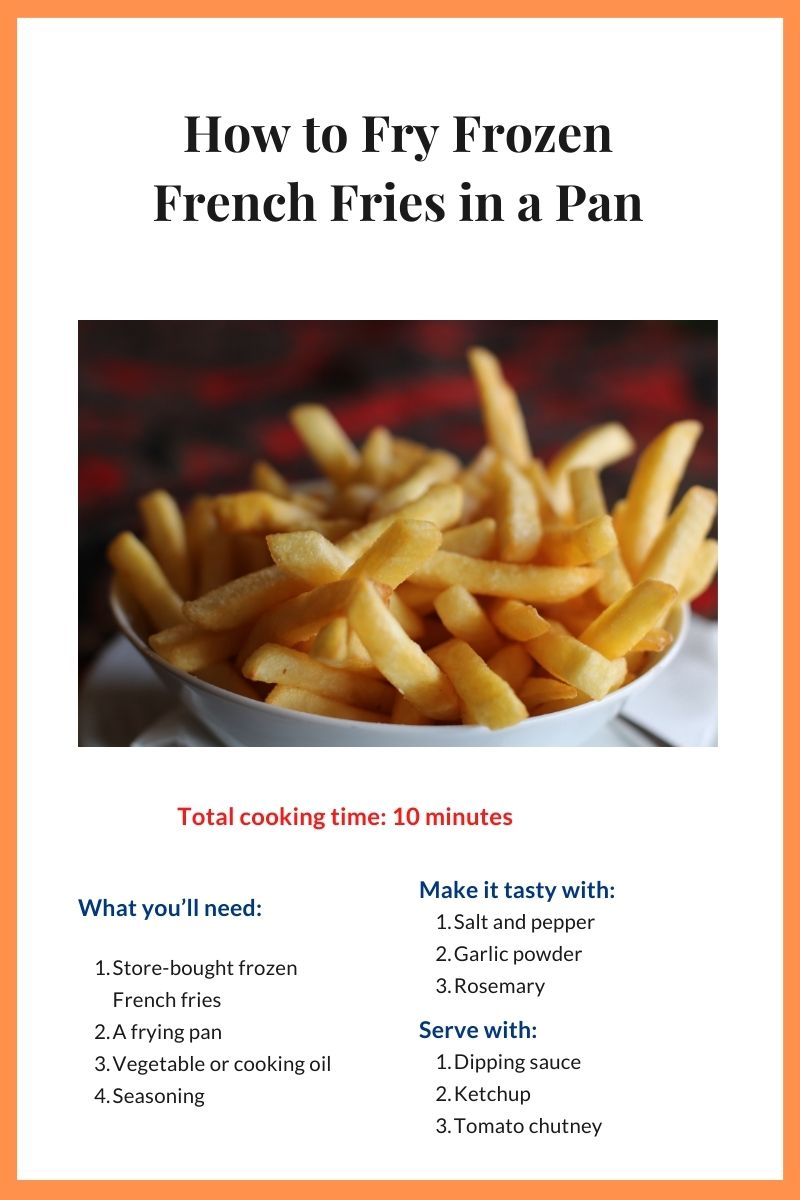Fry Frozen French Fries in a Pan